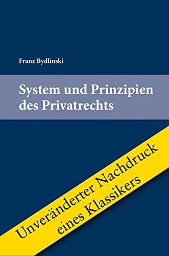 9783704664389: System und Prinzipien des Privatrechts
