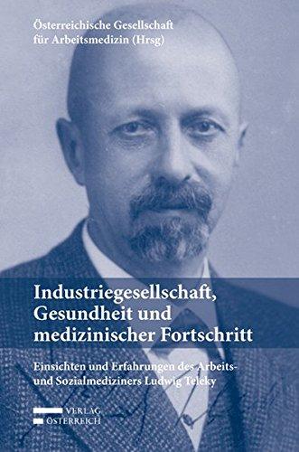 Industriegesellschaft, Gesundheit und medizinischer Fortschritt