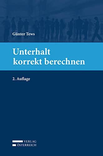 Unterhalt korrekt berechnen: Günter Tews