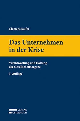 Das Unternehmen in der Krise: Clemens Jaufer