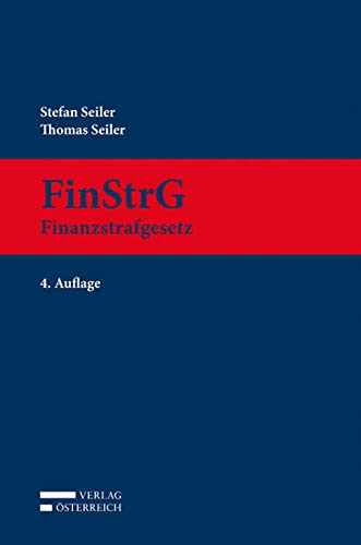 FinStrG. Finanzstrafgesetz: Stefan Seiler