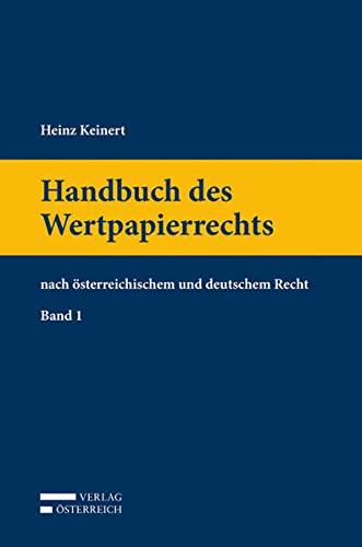Handbuch des Wertpapierrechts: Heinz Keinert