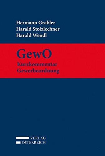 GewO Kurzkommentar Gewerbeordnung: Hermann Grabler
