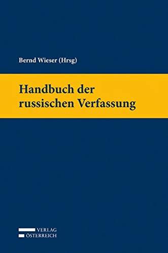 Handbuch der russischen Verfassung: Bernd Wieser