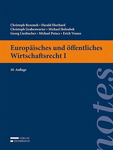 9783704667397: Europäisches und öffentliches Wirtschaftsrecht I