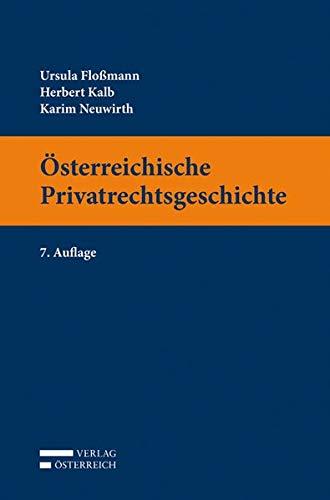 Österreichische Privatrechtsgeschichte: Ursula Floßmann