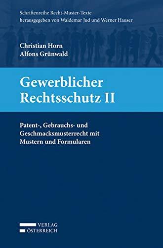 Gewerblicher Rechtsschutz II: Christian Horn