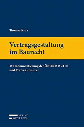 Vertragsgestaltung im Baurecht: Thomas Kurz