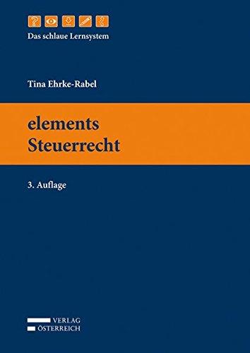 9783704676139: elements Steuerrecht: elements - Das schlaue Lernsystem
