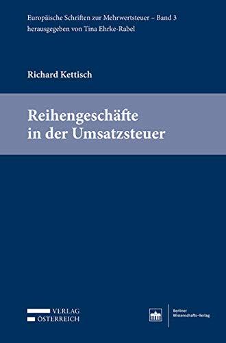 Reihengeschäfte in der Umsatzsteuer (Paperback): Richard Kettisch