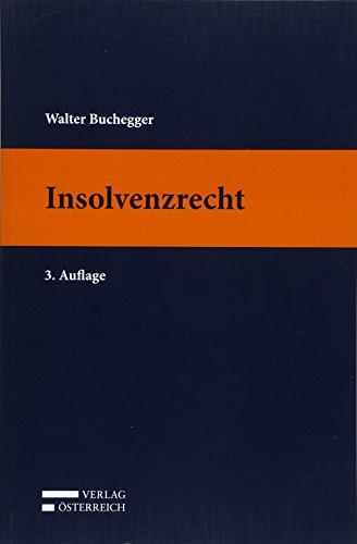 Insolvenzrecht: Walter Buchegger