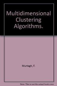 9783705100084: Multidimensional Clustering Algorithms. (German Edition)