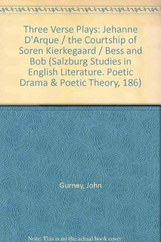 Three Verse Plays (Salzburg Studies in English Literature) (370520064X) by John Gurney