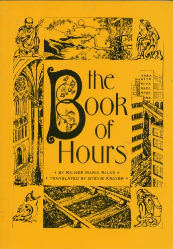 9783705204324: The Book of Hours: Prayers to a Lowly god (Salzburg studies: Poetic drama & poetic theory)