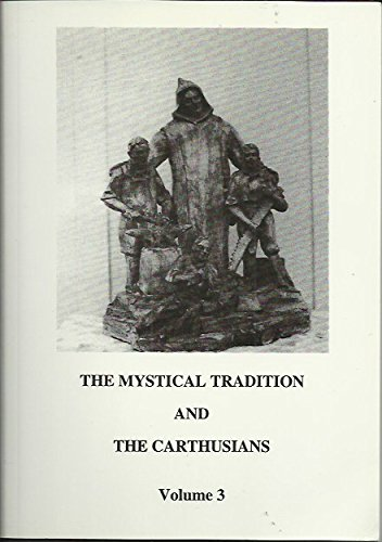 9783705204492: Mystical Tradition and the Carthusians: v. 3
