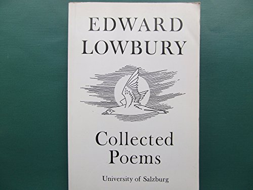 9783705206168: Collected Poems Lowbury (Salzburg Studies in English Literature)