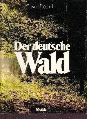 9783705741010: Der deutsche Wald.