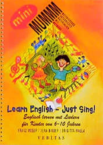9783705853959: Learn English - just sing!: Englisch lernen mit Liedern für Kinder von 6-10 Jahren (Livre en allemand)
