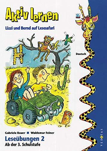 9783705854376: Lese�bungen, neue Rechtschreibung, Bd.2, Lizzi und Bernd auf Lesesafari