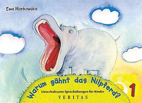 9783705855106: Warum gähnt das Nilpferd?: Unterhaltsame Sprechübungen für Kinder