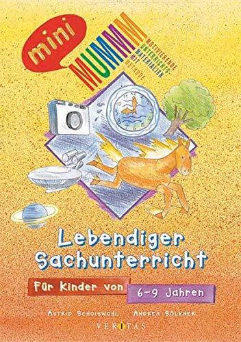 9783705855731: Lebendiger Sachunterricht. Für Kinder von 6 - 9 Jahren. (Lernmaterialien)