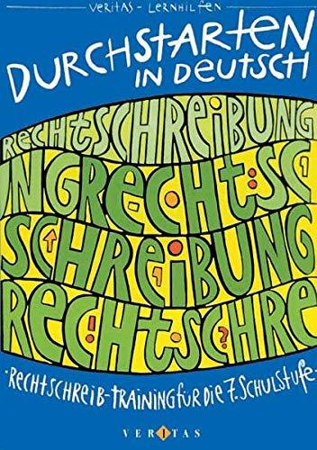 9783705860049: Durchstarten in Deutsch 7. Rechtschreib- Training. (Lernmaterialien)