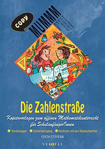 9783705863910: Die Zahlenstraße: Kopiervorlagen zum offenen Mathematikunterricht für Schulanfängerinnen