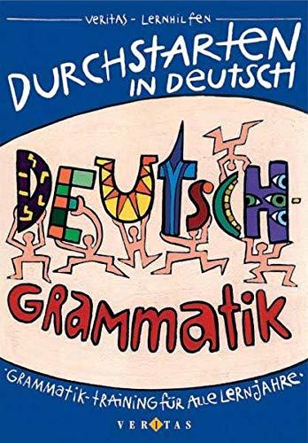 9783705864962: Durchstarten in Deutsch - Grammatik: Grammatik-Training für alle Lernjahre