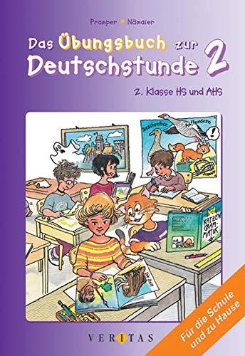 9783705867659: Das Übungsbuch zur Deutschstunde 2. Übungsbuch: Mit Lösungen 9. Schuljahr. 2. Klasse HS und AHS. Für die Schule und zu Hause