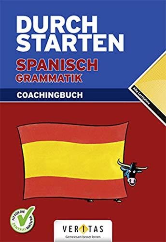 Durchstarten Spanisch Grammatik, Coachingbuch: Veegh, Monika / Bauer, Reinhard