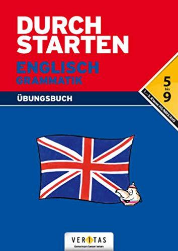 9783705874091: Durchstarten Englisch Grammatik. Übungsbuch: Erklärung und Training, 5.-9. Schulstufe
