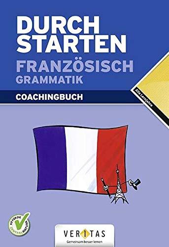 9783705875708: Durchstarten Französisch Grammatik. Erklärung und Training
