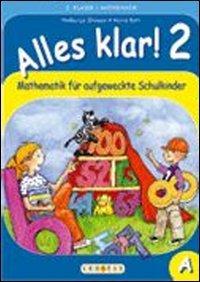 9783705876095: Alles klar! Mathematik für aufgeweckte Schulkinder. Per la Scuola elementare: 2