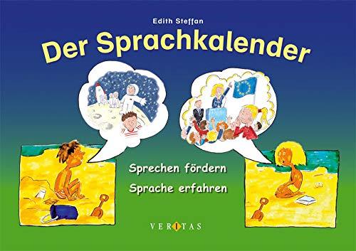 9783705879300: Der Sprachkalender: Sprechen f�rdern - Sprache erfahren