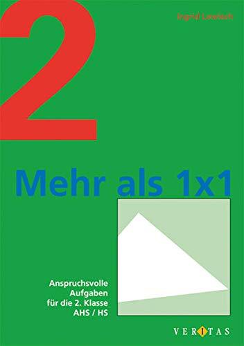 9783705882713: Mehr als 1 x 1: Anspruchsvolle Aufgaben für die 2. Klasse AHS und HS. Übungsbuch