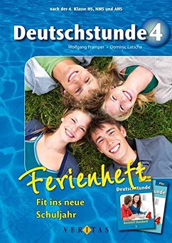 9783705882935: Deutschstunde. Nach der 4. Klasse HS, NMS und AHS - Fit ins neue Schuljahr: Ferienheft