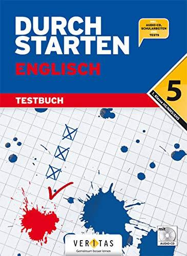 Durchstarten Englisch 5. Schuljahr. Testbuch mit Lösungsheft und CD: Katrin Pürer