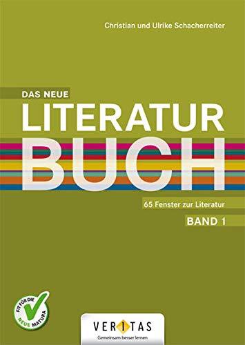 9783705889644: Das neue Literaturbuch - 65 Fenster zur Literatur. Schülerbuch