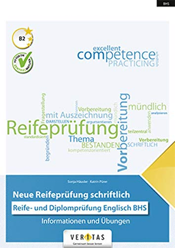 9783705895492: Neue Reifeprüfung schriftlich. Englisch BHS: Informationen und Übungen. Übungsbuch