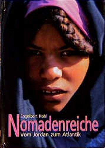 9783705900011: nomadenreiche-vom_jordan_zum_atlantik