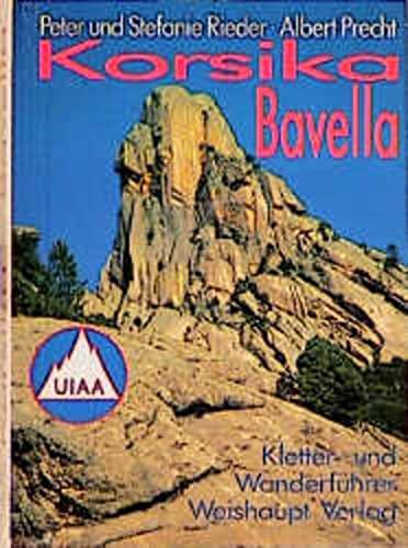 9783705900028: Bavella ( Korsika). Ein Führer für Täler und Berge.