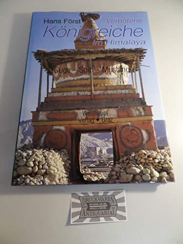 9783705900141: Verbotene Königreiche im Himalaya: Guge, Spiti, Mustang (German Edition)