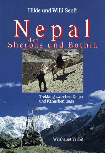 9783705900448: Nepal der Sherpas und Bothia: Trekking zwischen Dolpo und Kangchenjunga