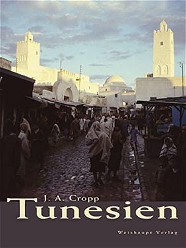Tunesien: Johann A. Cropp