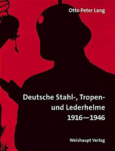 Enzyklopädie deutscher Helme: Otto Peter Lang