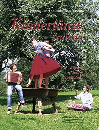 9783705902350: Kindert�nze trallala: T�nze, Lieder, Spr�che