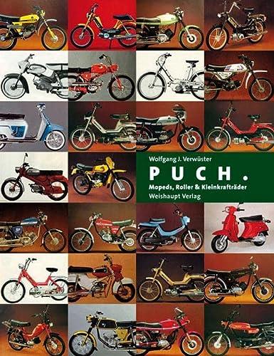 9783705902541: Puch. Mopeds, Roller & Kleinkrafträder