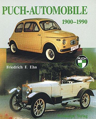 Puch-Automobile 1900-1990: Friedrich F. Ehn