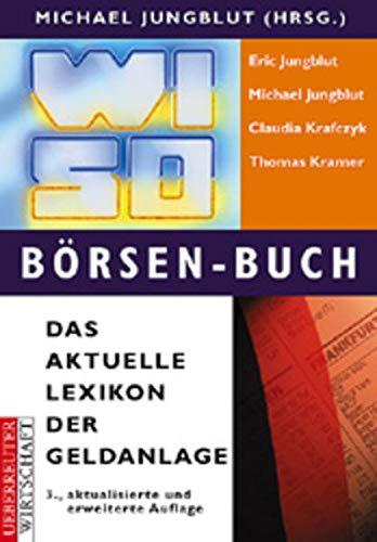 9783706407458: WISO Börsen- Buch. Das aktuelle Lexikon der Geldanlage.