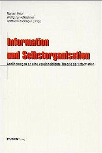 Information und Selbstorganisation: Norbert Fenzl